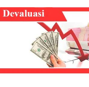 Definisi-devaluasi-tujuan-faktor-efek-dan-contoh